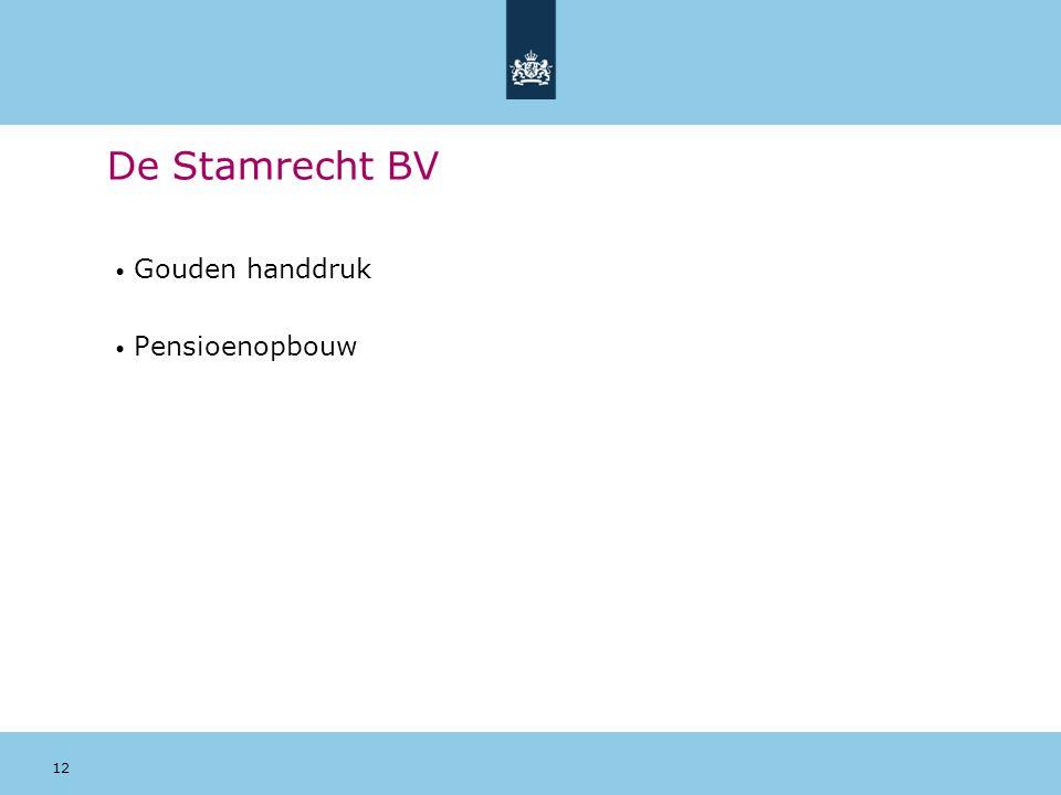 De Stamrecht BV Gouden handdruk Pensioenopbouw 12 12