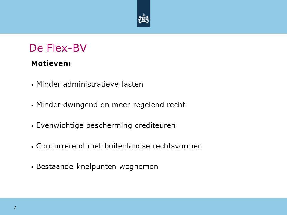 De Flex-BV Motieven: Minder administratieve lasten