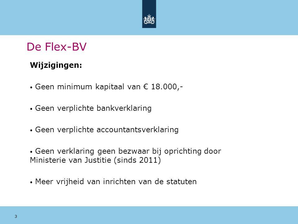 De Flex-BV Wijzigingen: Geen minimum kapitaal van € 18.000,-