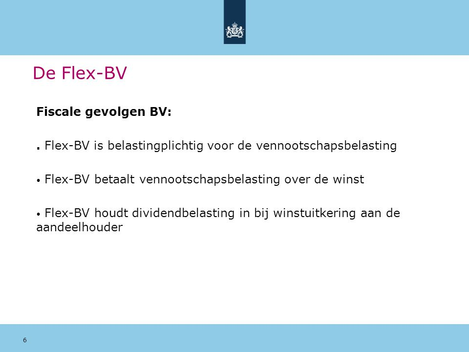 De Flex-BV Fiscale gevolgen BV: