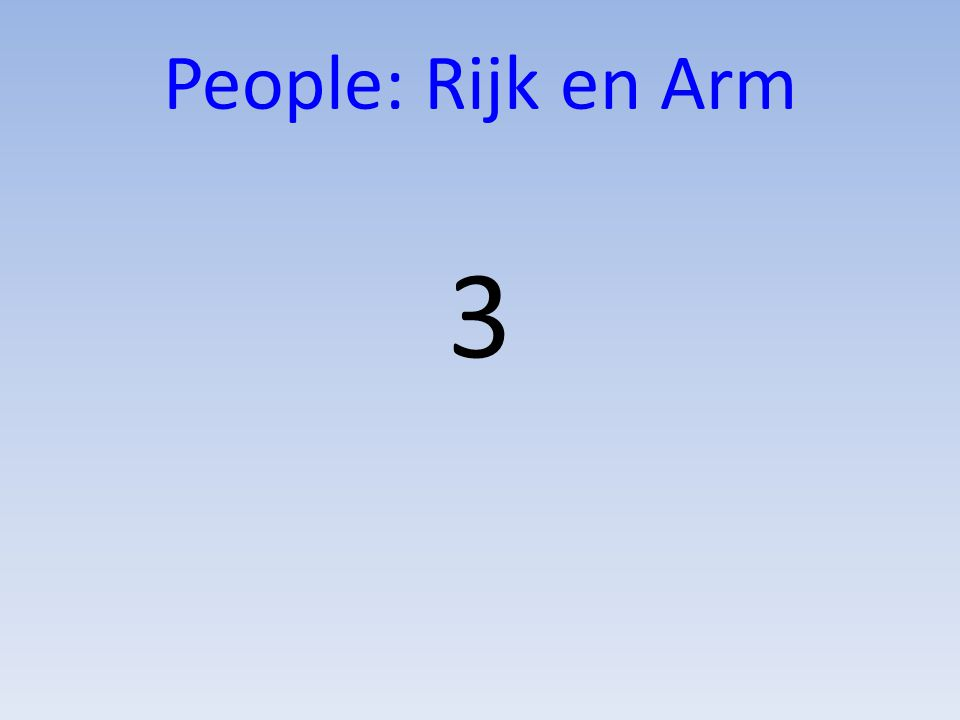 People: Rijk en Arm 3