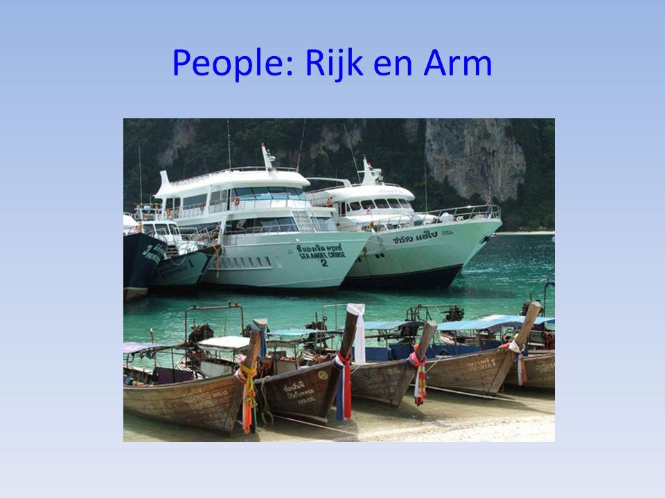 People: Rijk en Arm Het verschil is soms heel groot.