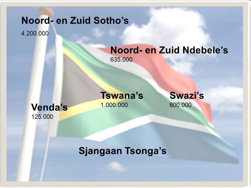 Noord- en Zuid Sotho's 4.200.000 Noord- en Zuid Ndebele's 635.000. Tswana's 1.000.000. Swazi's 800.000.