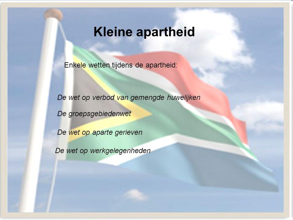 Kleine apartheid Enkele wetten tijdens de apartheid: