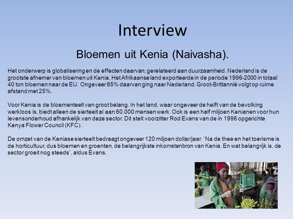 Interview Bloemen uit Kenia (Naivasha).