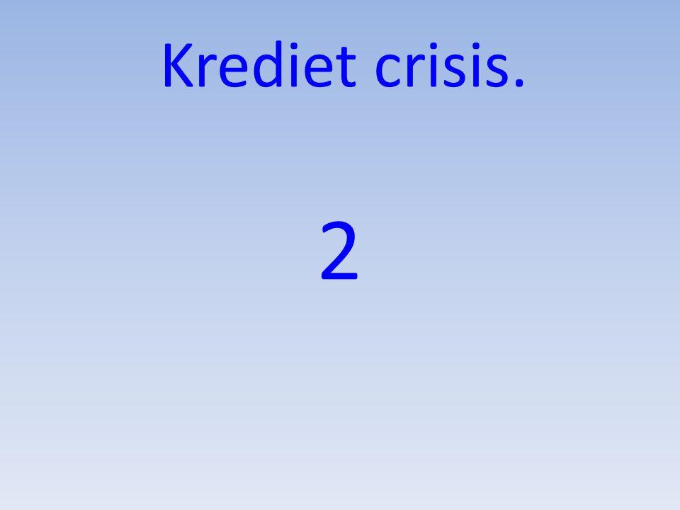 Krediet crisis. 2