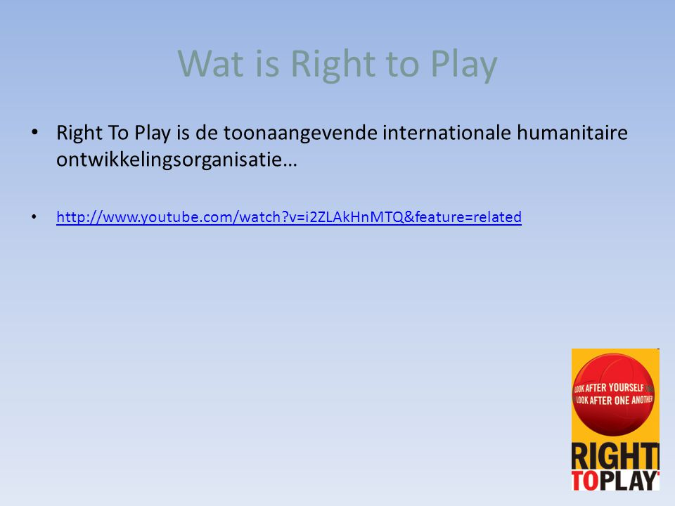 Wat is Right to Play Right To Play is de toonaangevende internationale humanitaire ontwikkelingsorganisatie…