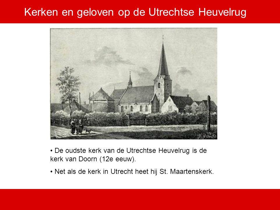 Kerken en geloven op de Utrechtse Heuvelrug