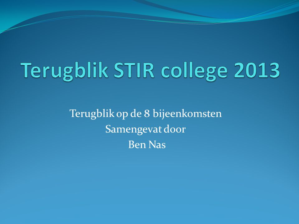 Terugblik STIR college 2013