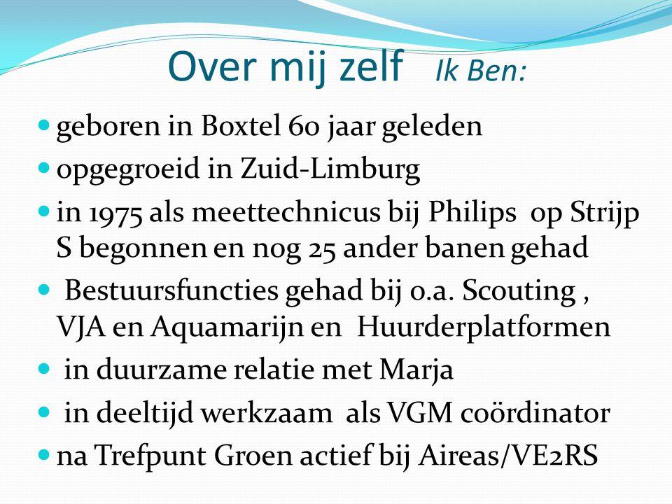 Over mij zelf Ik Ben: geboren in Boxtel 60 jaar geleden
