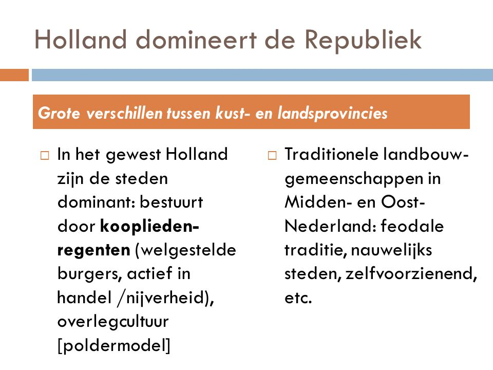 Holland domineert de Republiek