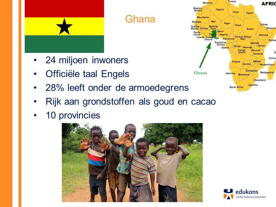 Ghana 24 miljoen inwoners Officiële taal Engels