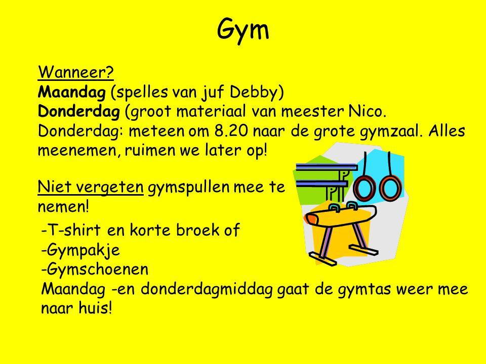 Gym Wanneer Maandag (spelles van juf Debby)