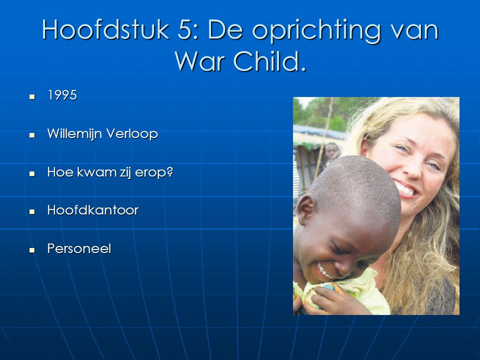 Hoofdstuk 5: De oprichting van War Child.