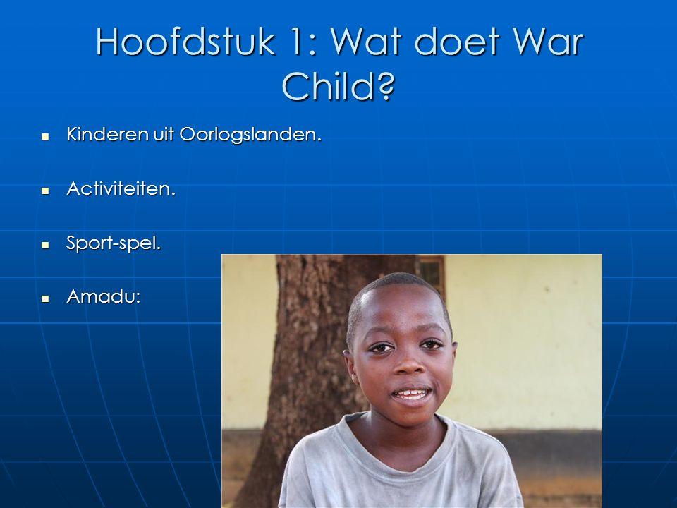 Hoofdstuk 1: Wat doet War Child