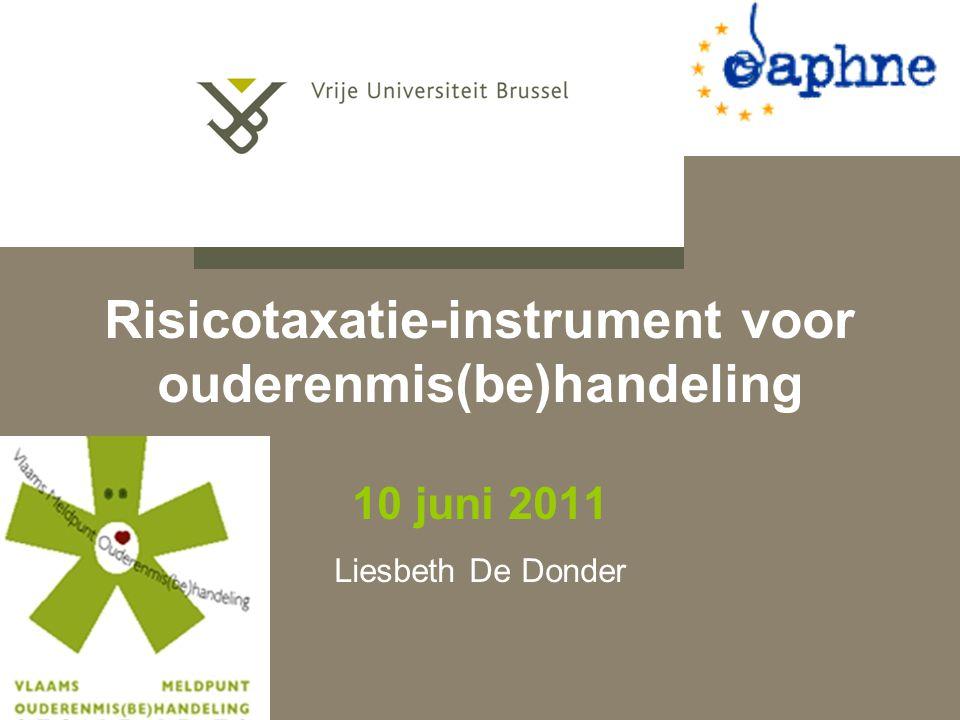 Risicotaxatie-instrument voor ouderenmis(be)handeling 10 juni 2011