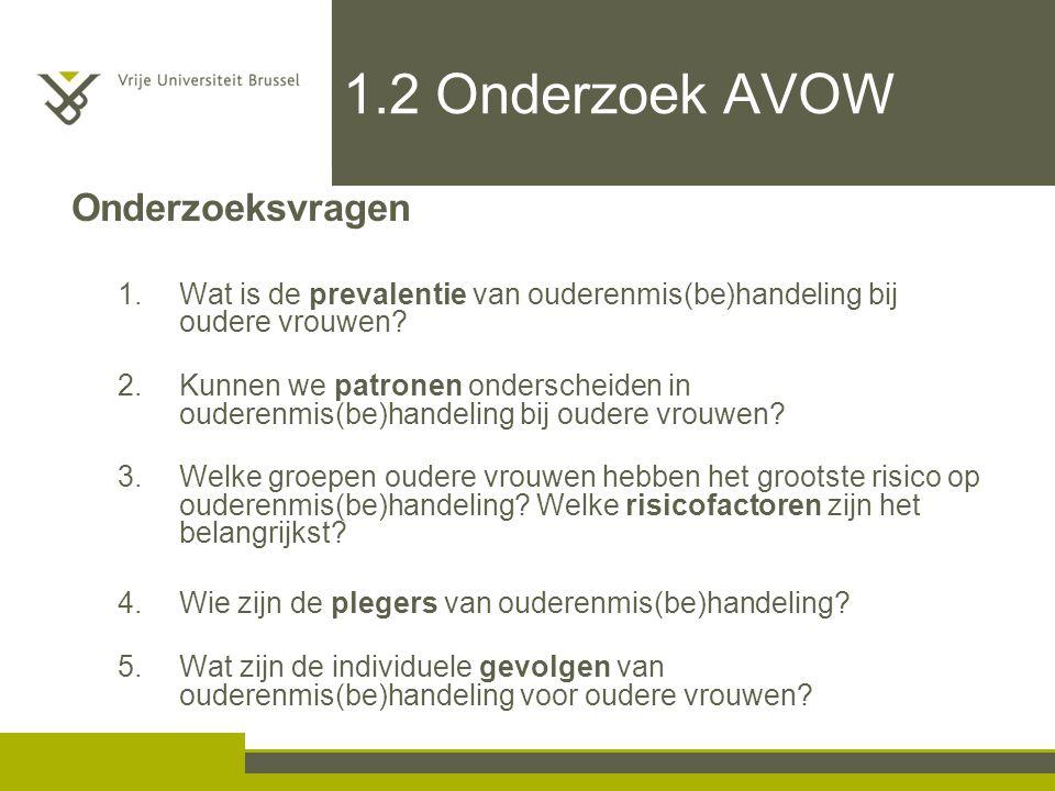 1.2 Onderzoek AVOW Onderzoeksvragen