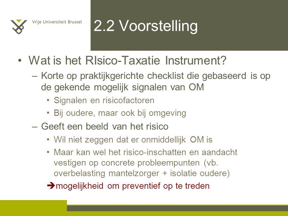 2.2 Voorstelling Wat is het RIsico-Taxatie Instrument