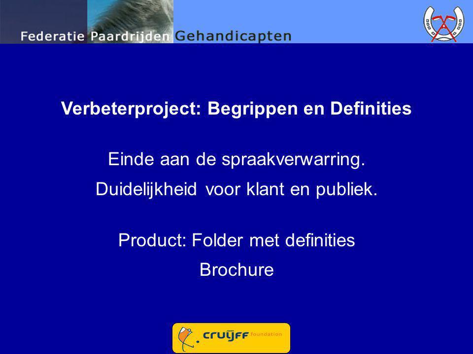 Verbeterproject: Begrippen en Definities