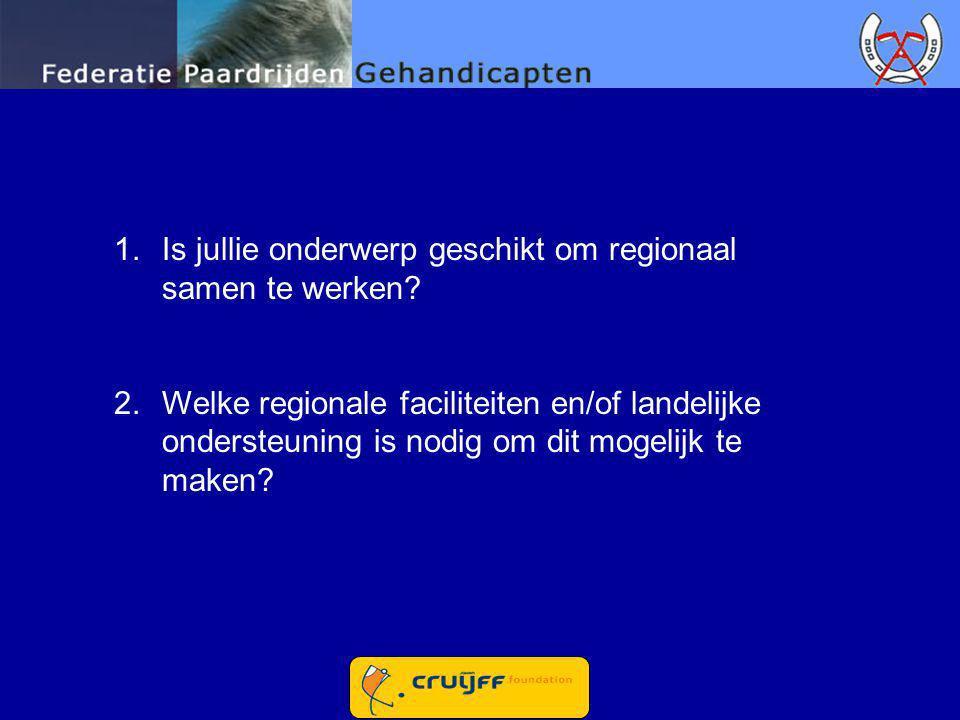 Is jullie onderwerp geschikt om regionaal samen te werken