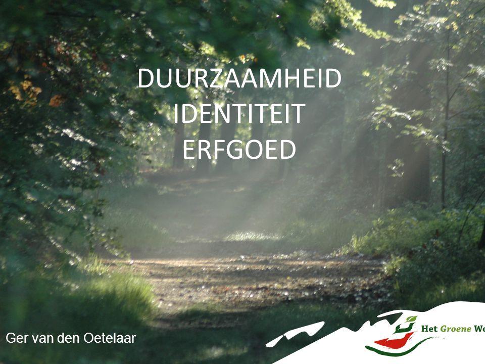 DUURZAAMHEID IDENTITEIT ERFGOED