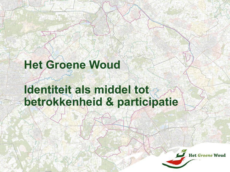 Het Groene Woud Identiteit als middel tot betrokkenheid & participatie