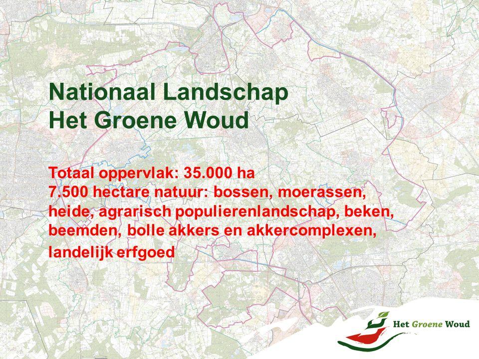 Nationaal Landschap Het Groene Woud Totaal oppervlak: 35.000 ha