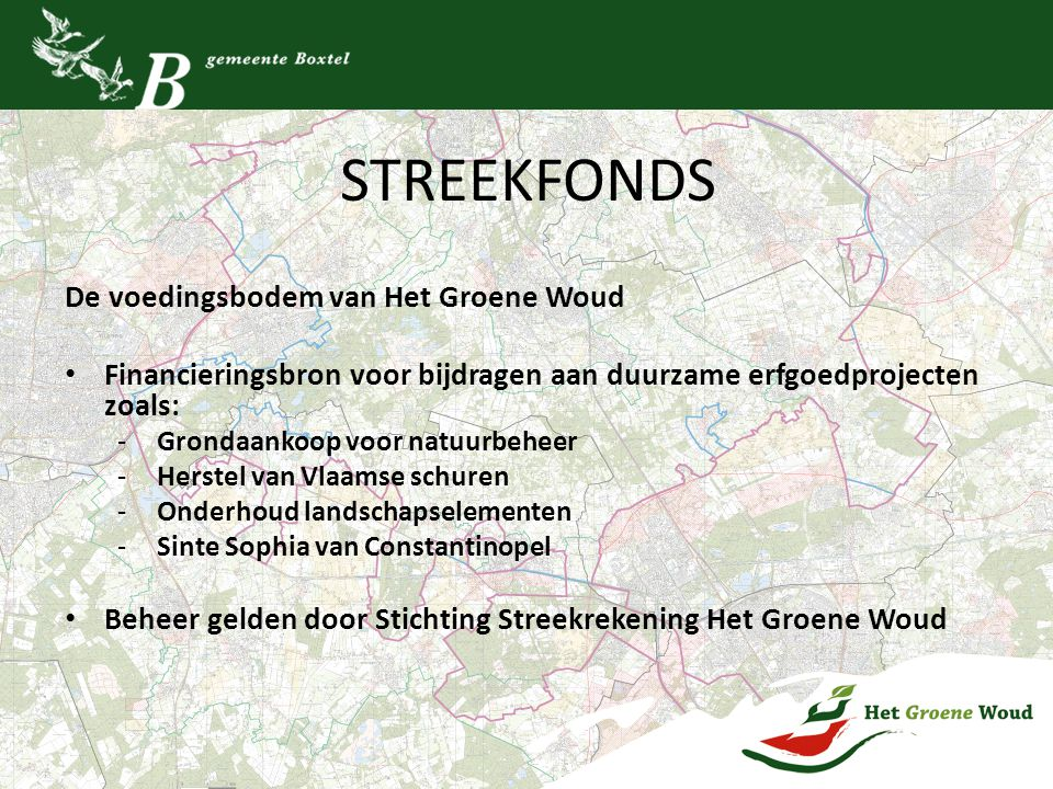 STREEKFONDS De voedingsbodem van Het Groene Woud