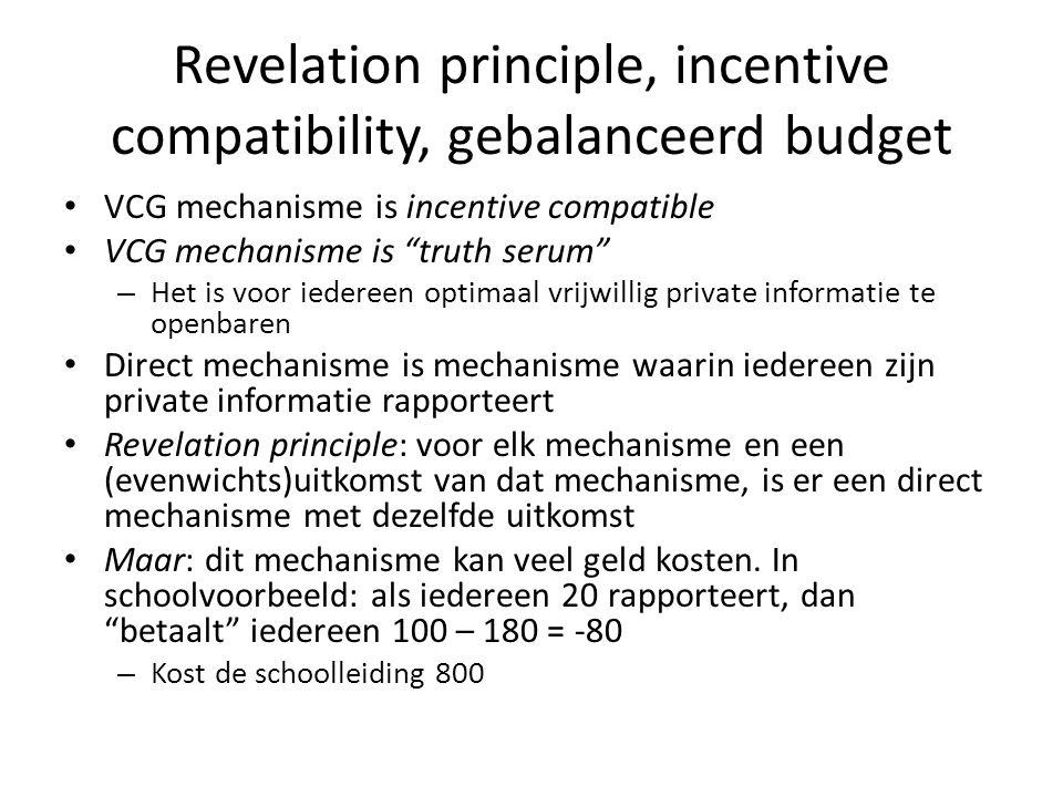 Revelation principle, incentive compatibility, gebalanceerd budget