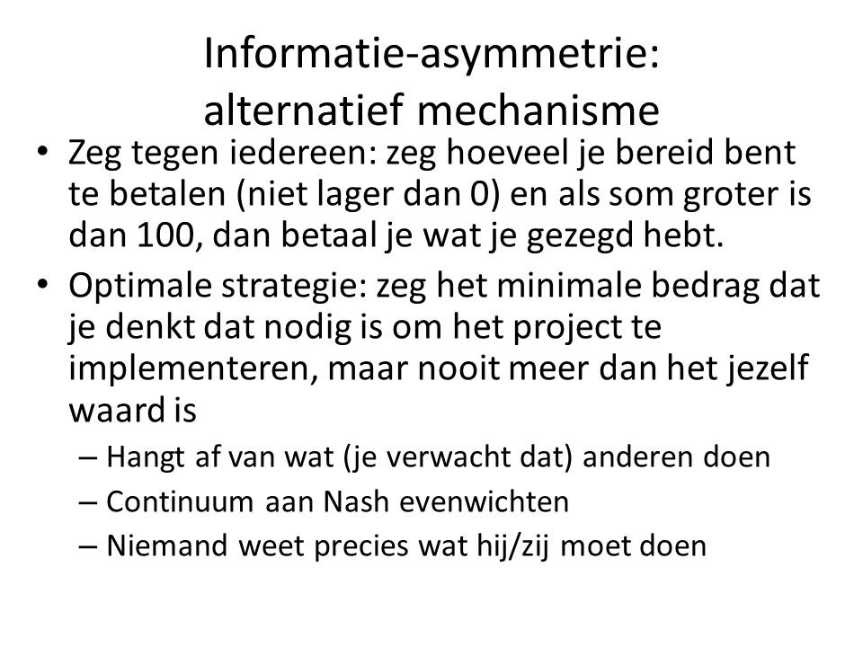 Informatie-asymmetrie: alternatief mechanisme