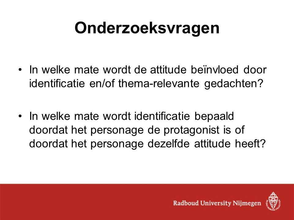 Onderzoeksvragen In welke mate wordt de attitude beïnvloed door identificatie en/of thema-relevante gedachten