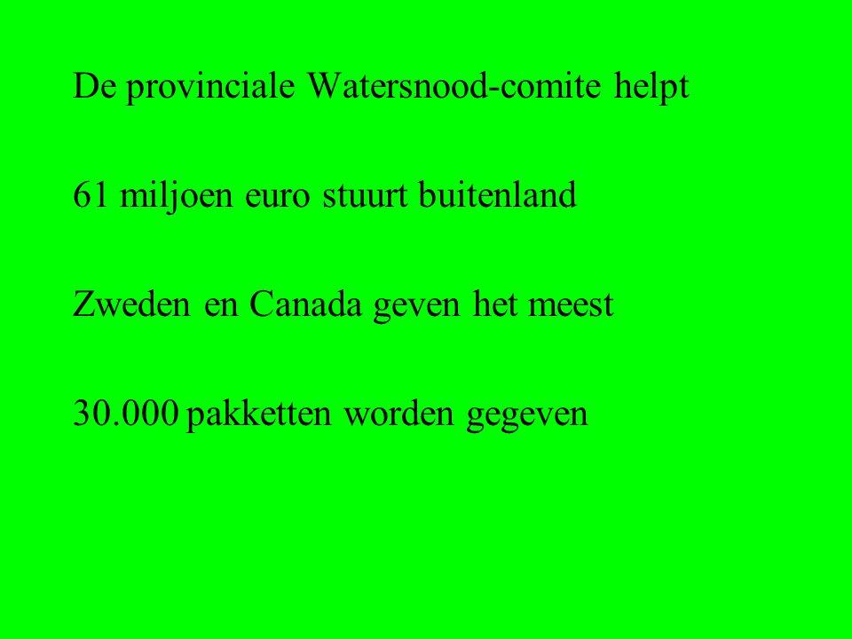 De provinciale Watersnood-comite helpt