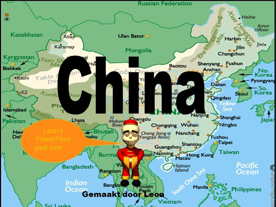 china China Gemaakt door Leon Leon's PowerPoint gaat over….
