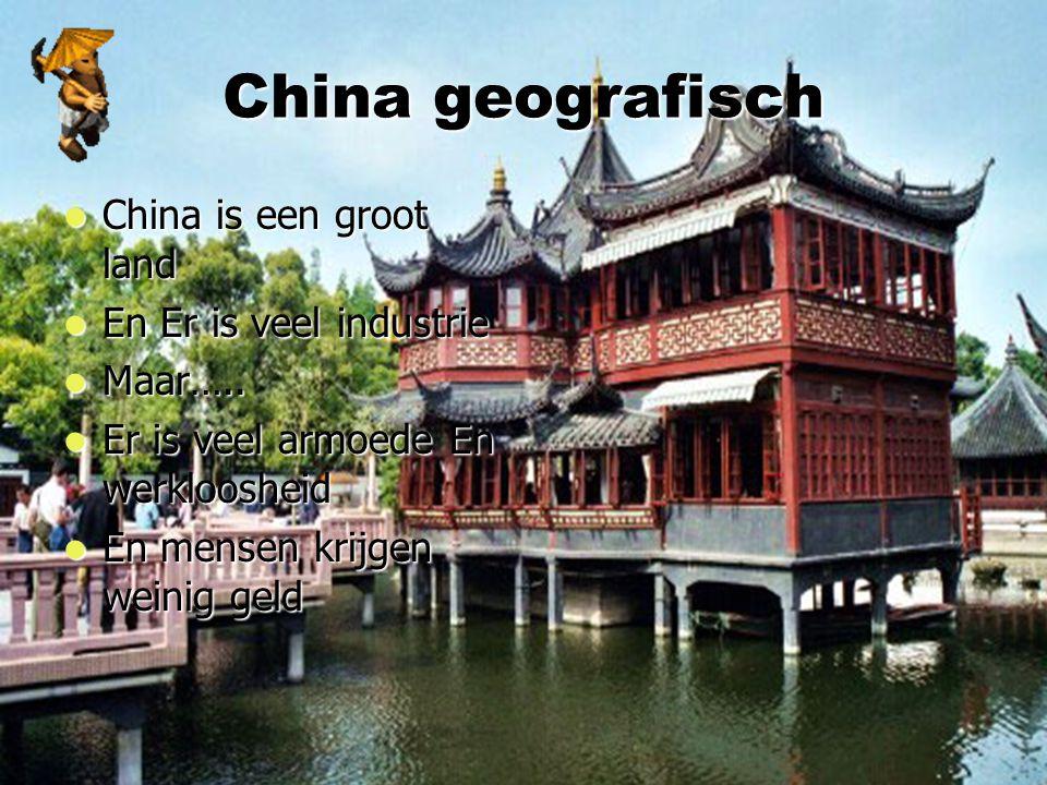 China geografisch China is een groot land En Er is veel industrie