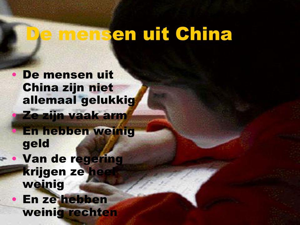 De mensen uit China De mensen uit China zijn niet allemaal gelukkig