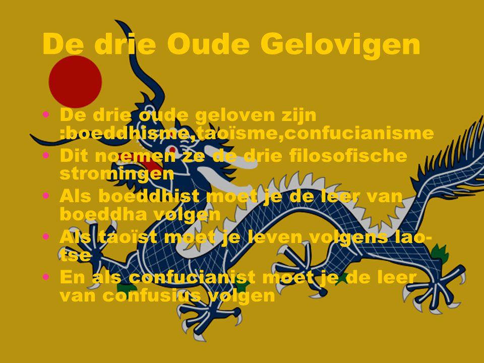 De drie Oude Gelovigen De drie oude geloven zijn :boeddhisme,taoïsme,confucianisme. Dit noemen ze de drie filosofische stromingen.