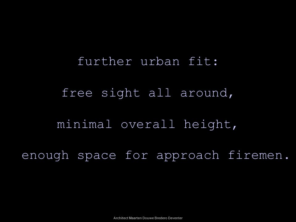 further urban fit: free sight all around, minimal overall height,