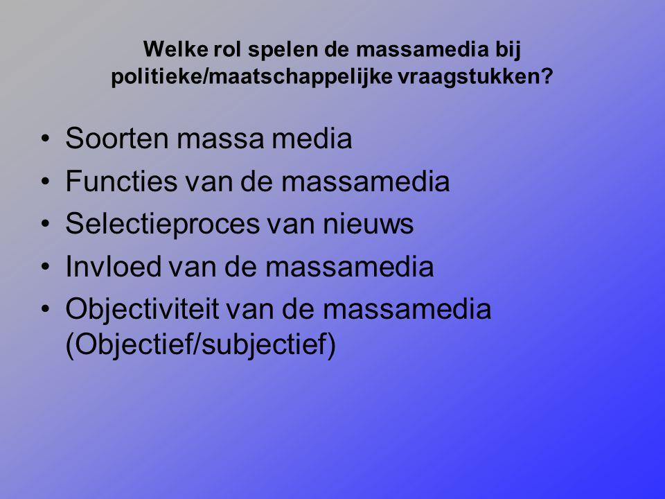 Functies van de massamedia Selectieproces van nieuws