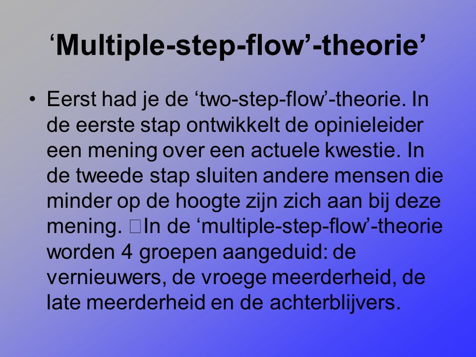 'Multiple-step-flow'-theorie'