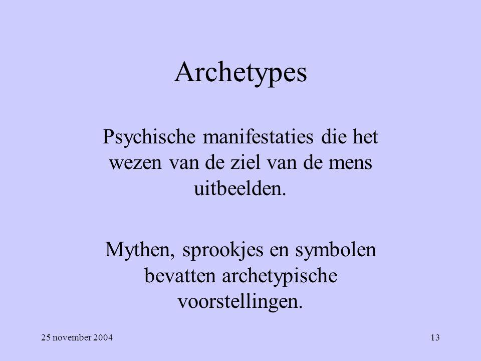 Mythen, sprookjes en symbolen bevatten archetypische voorstellingen.