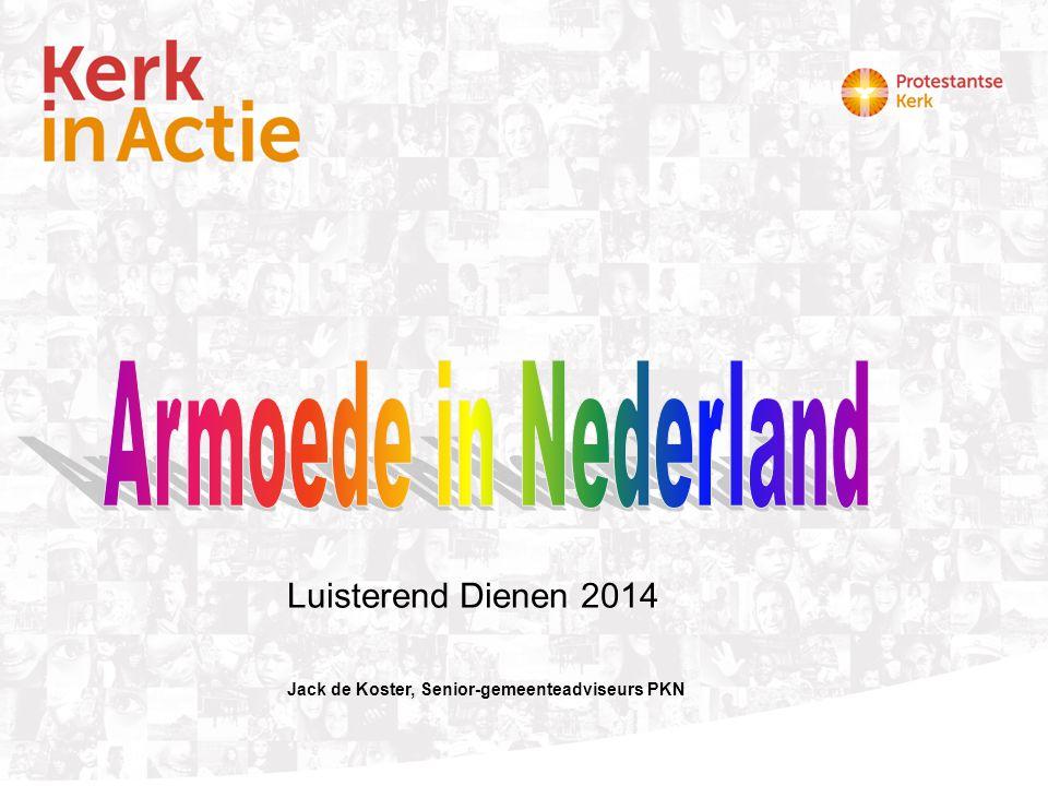 Luisterend Dienen 2014 Armoede in Nederland