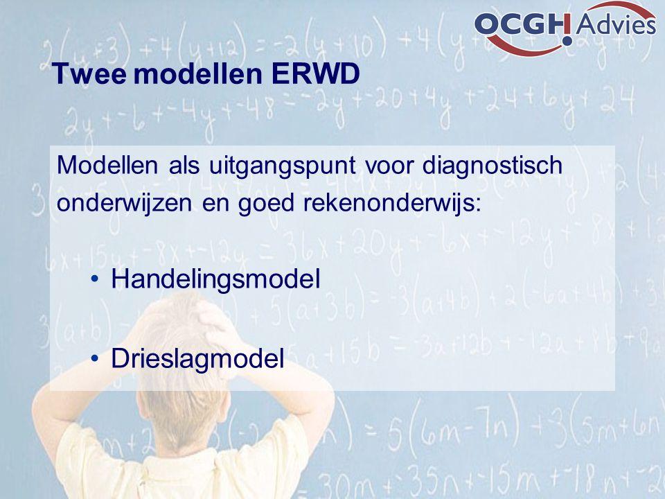Twee modellen ERWD Handelingsmodel Drieslagmodel