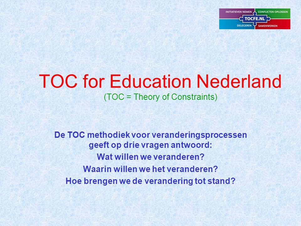 TOC for Education Nederland (TOC = Theory of Constraints)