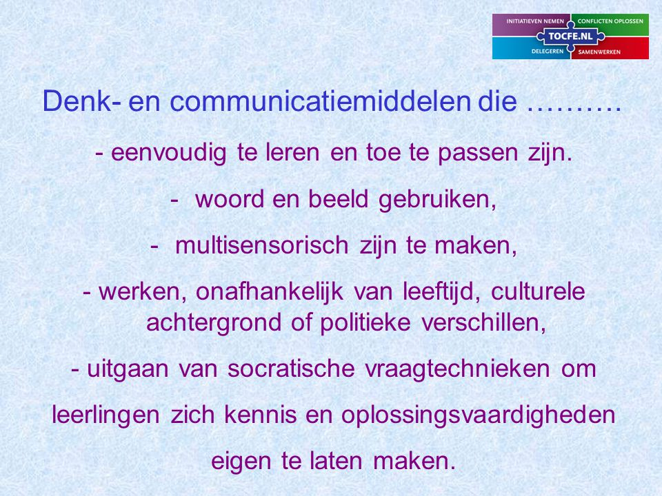 Denk- en communicatiemiddelen die ……….