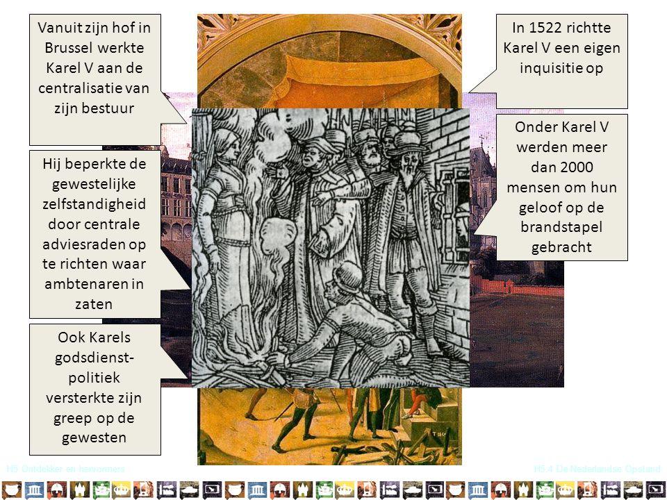 In 1522 richtte Karel V een eigen inquisitie op