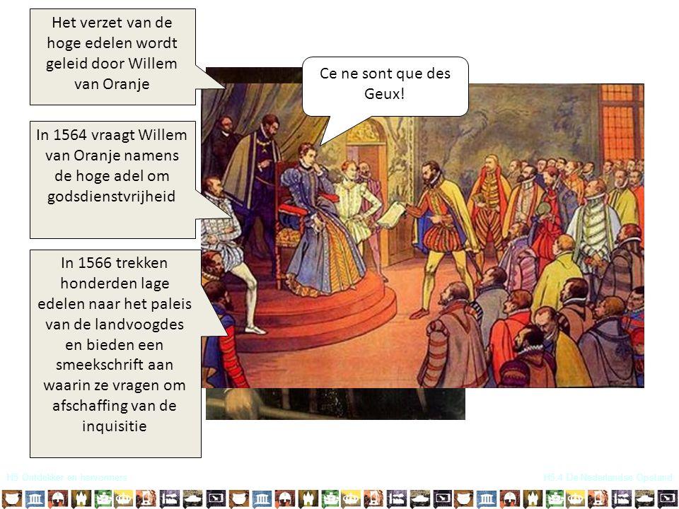 Het verzet van de hoge edelen wordt geleid door Willem van Oranje