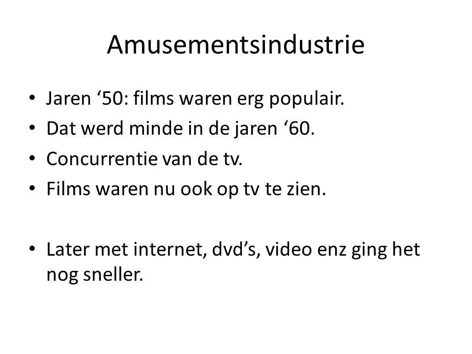 Amusementsindustrie Jaren '50: films waren erg populair.