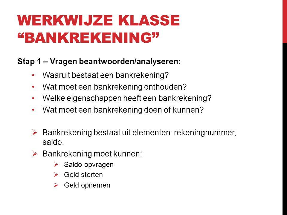 Werkwijze klasse bankrekening