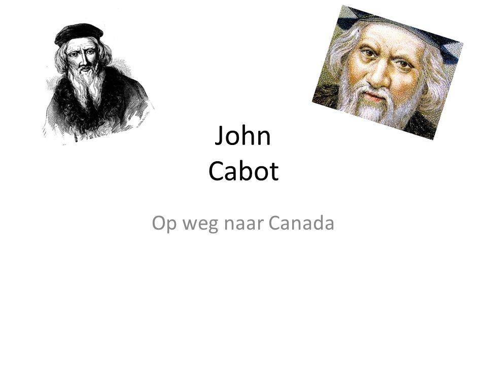 John Cabot Op weg naar Canada