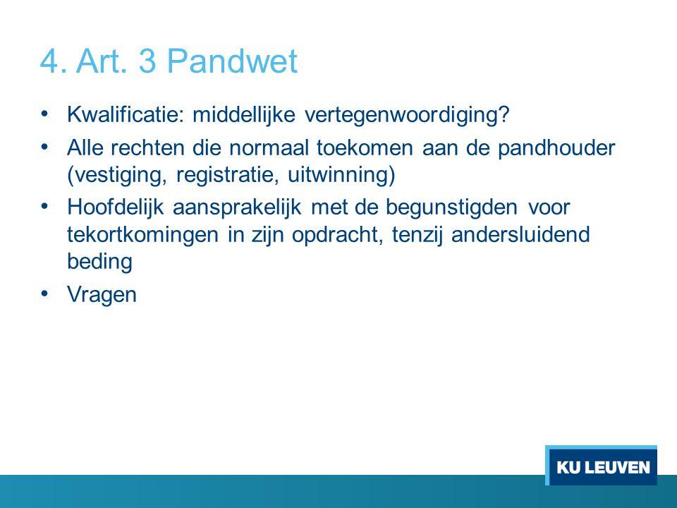 4. Art. 3 Pandwet Kwalificatie: middellijke vertegenwoordiging